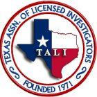 Texas Association of Licensed Investigators   Keck Investigation Service, LLC